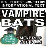 Distance Learning Science Literacy Sub Plan -  Strange Truth About Vampire Bats