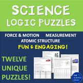 Science Logic Puzzle Bundle: Measurements, Motion, Force, Atomic Structure