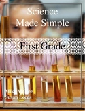 Science Made Simple - 1st Grade Science Labs and Activities