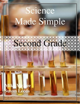 Science Made Simple - 2nd Grade Science Labs and Activities