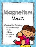 Science - Magnetism Unit