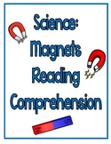 Science: Magnets Reading Comprehension