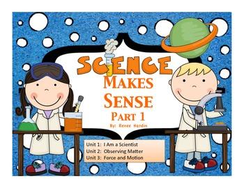 Science Makes Sense Part 1