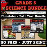 Science - Manitoba Grade 5 - Full Year Bundle - Clusters 1, 2, 3, 4