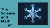 Science, Math and Snowflakes