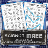 Science Maze Calculating Force, Mass & Acceleration Practice