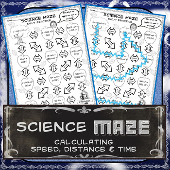 Science Maze Calculating Speed, Distance & Time Practice