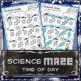 Science Maze - What Time of Day? - 8th Grade Science