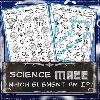 Science Maze Which Element Am I?