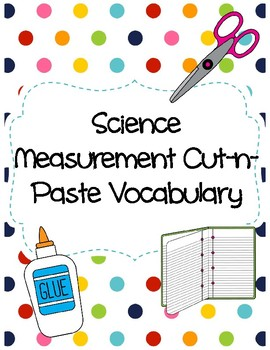 Science Measurement Cut-n-Paste Vocabulary