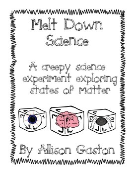 Science Melt Down- A States of Matter Experiment
