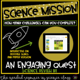 Science Mission: Organisms and Environments Review