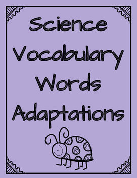 Science Model Curriculum Ohio Animal Adaptations Vocabulary Activities and Quiz