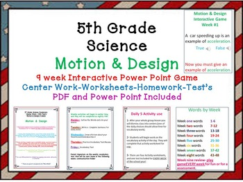 Science -Motion & Design-Interactive Power Point Game-Worksheets-Test's-Daily 5