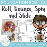 Australian Curriculum - Roll, Bounce, Spin & Slide - Found
