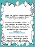 Science Myths and Misconceptions Part 2!