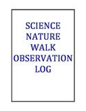 Science Nature Walk Observation Log