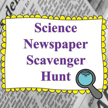 Science Newspaper Scavenger Hunt