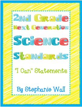 """Science Next Generation Standards 2nd Grade """"I Can"""" Statements"""