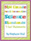 "Science Next Generation Standards 5th Grade ""I Can"" Statements"
