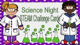 Science Night STEAM STEM Challenge Task Cards
