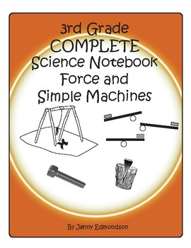 Science Notebook 3rd Grade: Force and Simple Machines