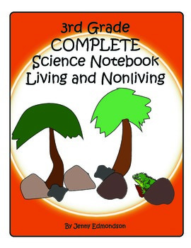 Science Notebook 3rd Grade: Living and NonLiving