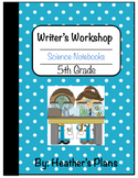 Science Notebook  5th Grade