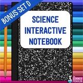 Science Interactive Notebook Activities Bonus Set D