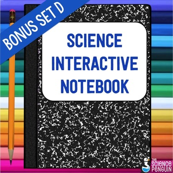 Science Interactive Notebook Activities Bonus Set D