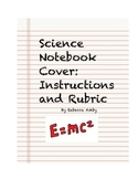 Science Notebook Cover Instructions and Rubric