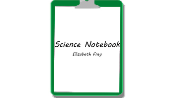 Science Notebook Guidelines for Students