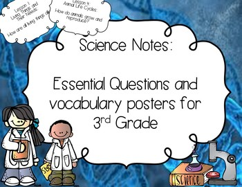 Science Notes:Essential Questions and Vocabulary