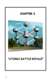 Science Now - Chapter 1 - Atomic Battle Royale