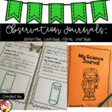 Science Observation Journals: Plants, Butterflies, Bugs, a