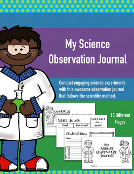 Science Observational Journal: Scientific Method