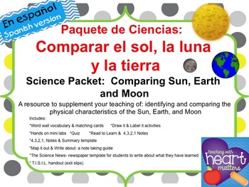 Science Packet: Comparing Sun, Earth, and Moon IN SPANISH