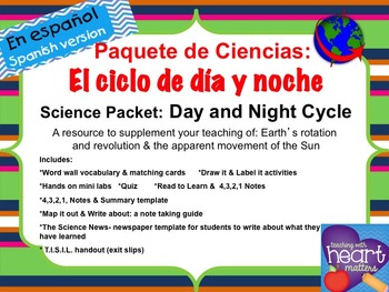 Science Packet: Day and Night cycle IN SPANISH Ciclo de dí