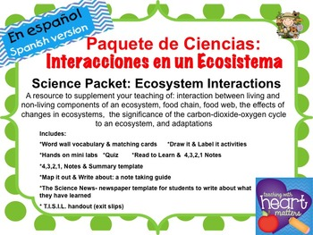 Science Packet: Ecosystem Interactions IN SPANISH Interacciones en un ecosistema