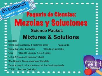 Science Packet: Mixtures and Solutions IN SPANISH Mezclas