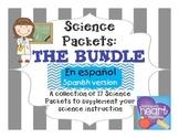 Science Packet: THE BUNDLE IN SPANISH Todos los Paquetes de Ciencias