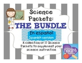 Science Packet: THE BUNDLE IN SPANISH Todos los Paquetes d