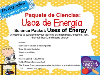 Science Packet: Uses of Energy IN SPANISH Usos de energía