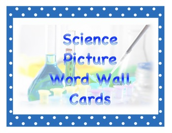 Science Picture Word Wall Cards