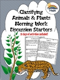 Science Plant and Animal Classification Morning Work/Activ