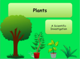 Science Plants Investigation Complete Lesson