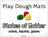 Science Play Dough Mats: Matter