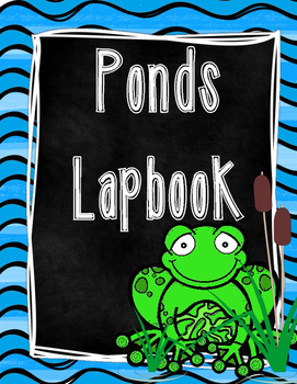 Science: Ponds Lapbook