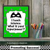 Science Poster, Superpower Quote, Teacher Appreciation Week Gift Idea