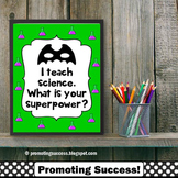 Science Poster, Superpower Quote, Teacher Appreciation Week Gift Idea